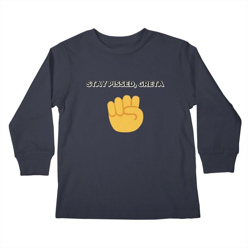 Stay Pissed, Greta Kids Longsleeve T-Shirt by Resistance Merch