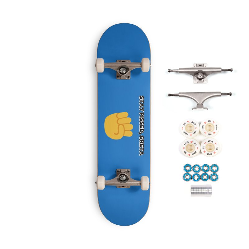 Stay Pissed, Greta Accessories Complete - Premium Skateboard by Resistance Merch