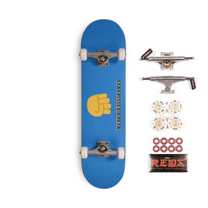 Stay Pissed, Greta Accessories Complete - Pro Skateboard by Resistance Merch