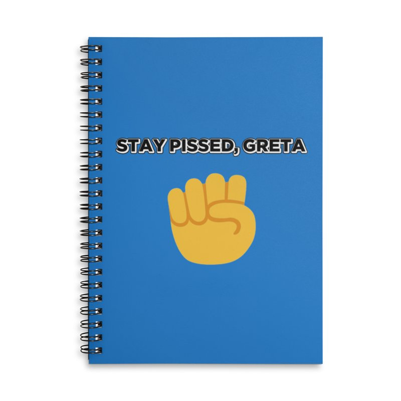 Stay Pissed, Greta Accessories Lined Spiral Notebook by Resistance Merch