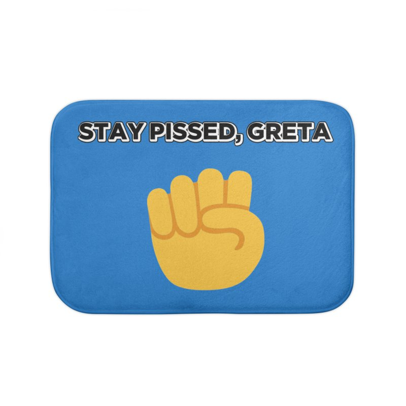 Stay Pissed, Greta Home Bath Mat by Resistance Merch