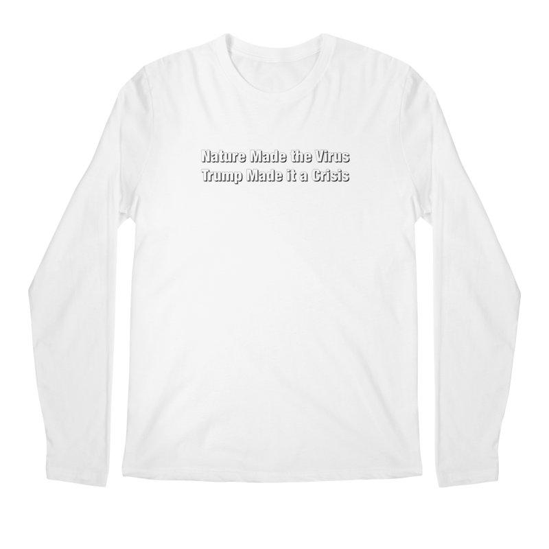 The Virus Crisis Men's Longsleeve T-Shirt by Resistance Merch