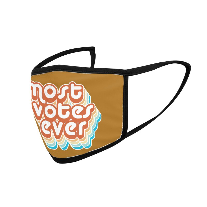 Most. Votes. Ever. Accessories Face Mask by Resistance Merch