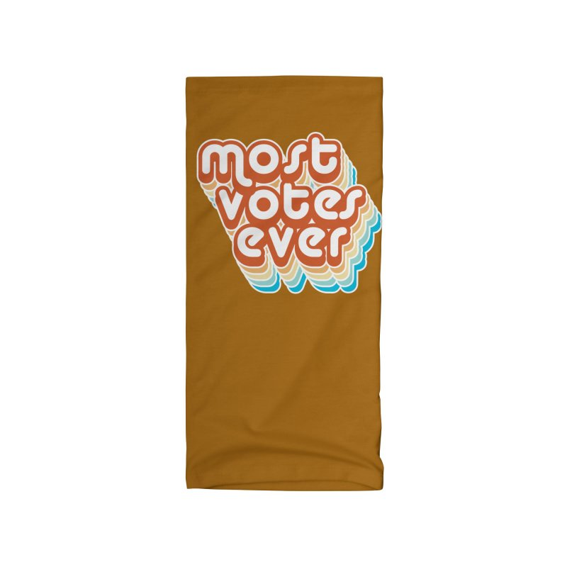 Most. Votes. Ever. Accessories Neck Gaiter by Resistance Merch