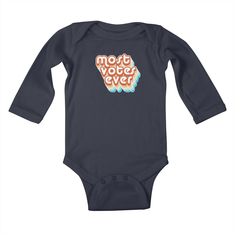 Most. Votes. Ever. Kids Baby Longsleeve Bodysuit by Resistance Merch