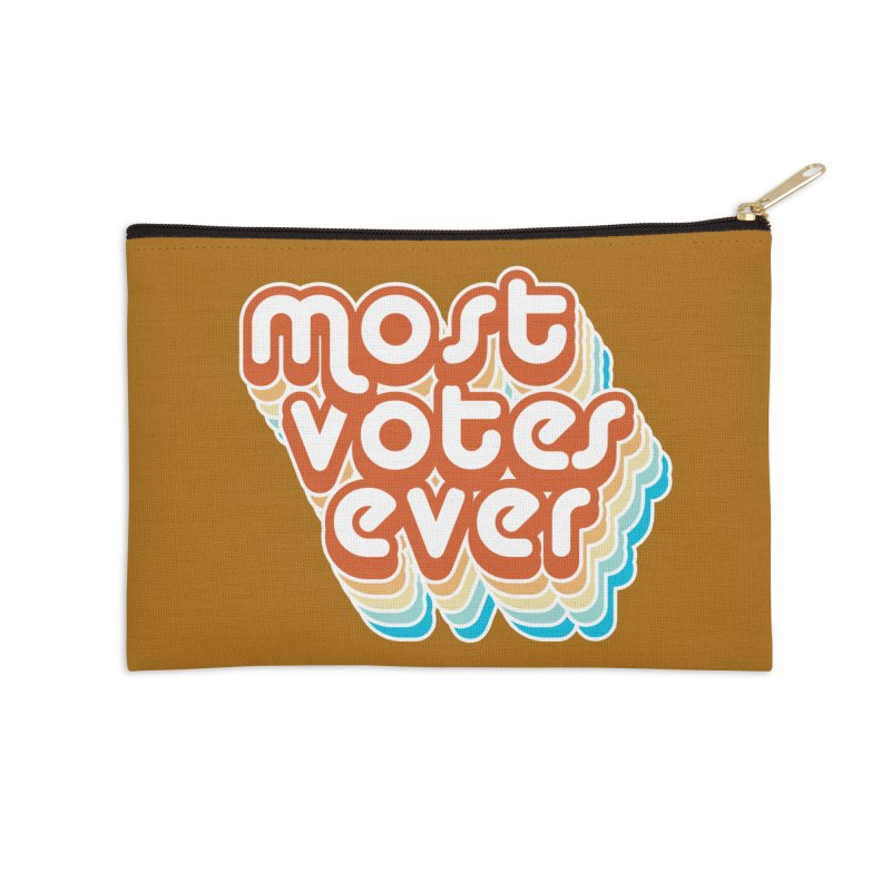 Most. Votes. Ever. Accessories Zip Pouch by Resistance Merch