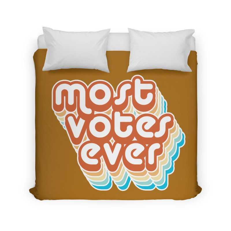 Most. Votes. Ever. Home Duvet by Resistance Merch