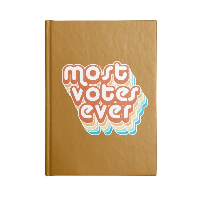 Most. Votes. Ever. Accessories Notebook by Resistance Merch
