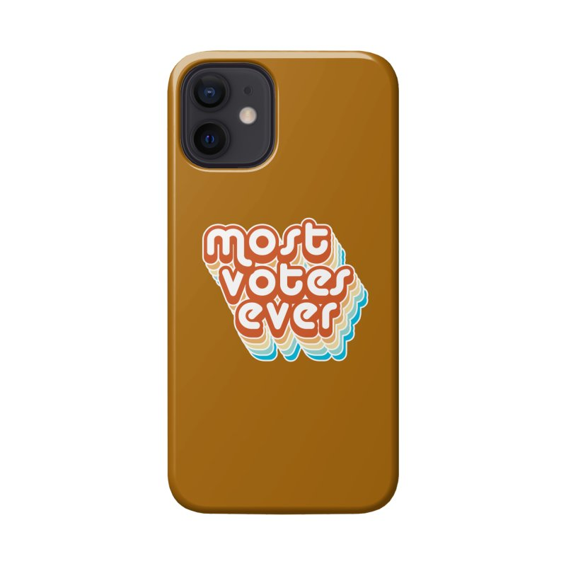 Most. Votes. Ever. Accessories Phone Case by Resistance Merch