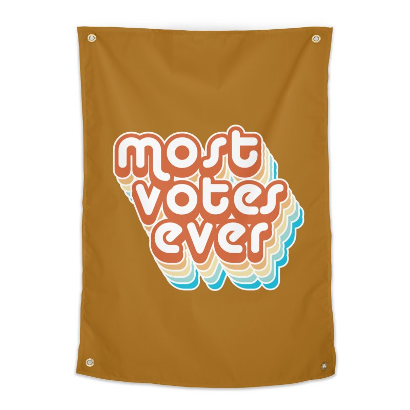 Most. Votes. Ever. Home Tapestry by Resistance Merch