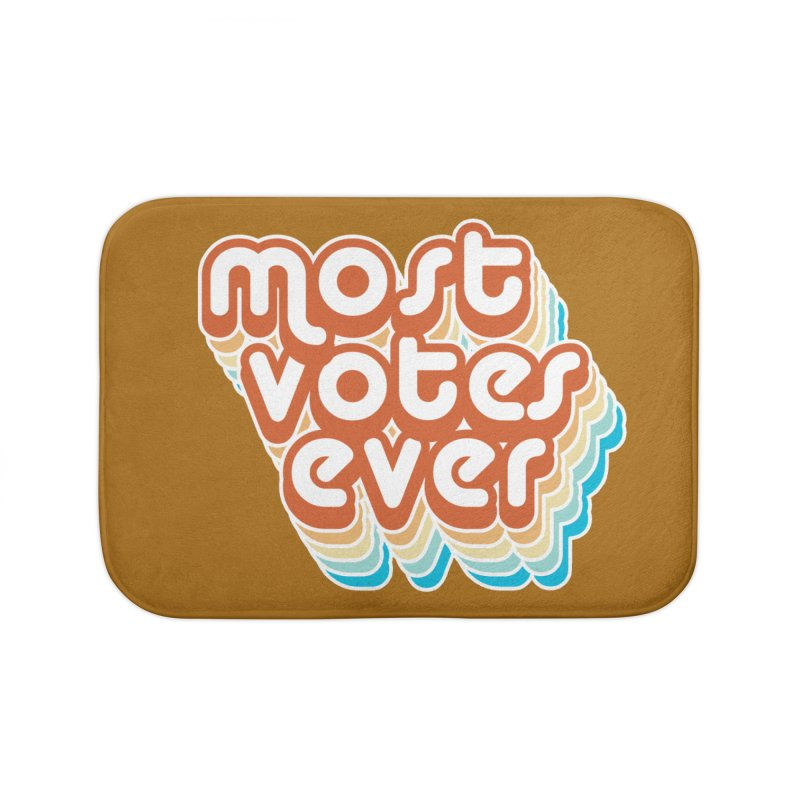 Most. Votes. Ever. Home Bath Mat by Resistance Merch