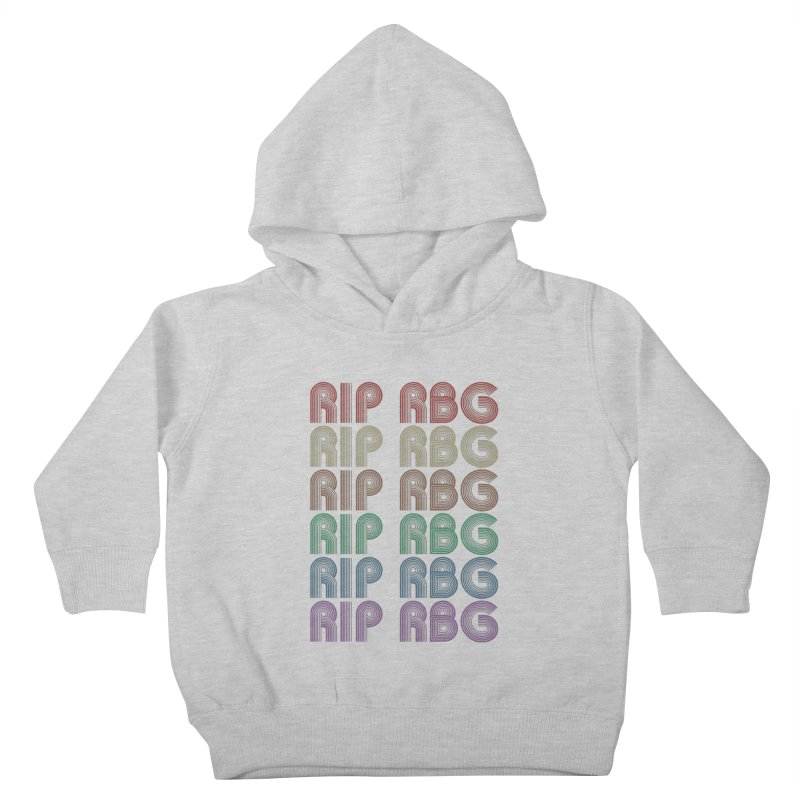 RIP RBG Kids Toddler Pullover Hoody by Resistance Merch