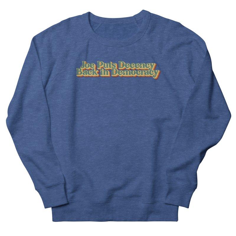 A Decent Democracy Men's Sweatshirt by Resistance Merch