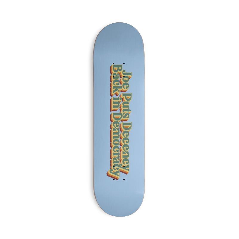A Decent Democracy Accessories Skateboard by Resistance Merch