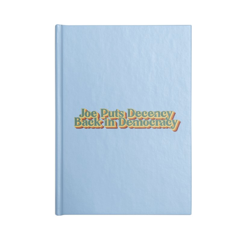 A Decent Democracy Accessories Notebook by Resistance Merch