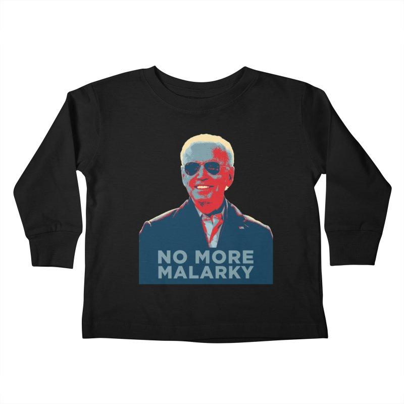 No More Malarky Kids Toddler Longsleeve T-Shirt by Resistance Merch