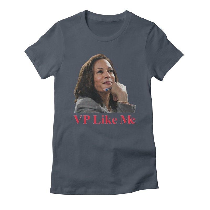VP Like Me Women's T-Shirt by Resistance Merch