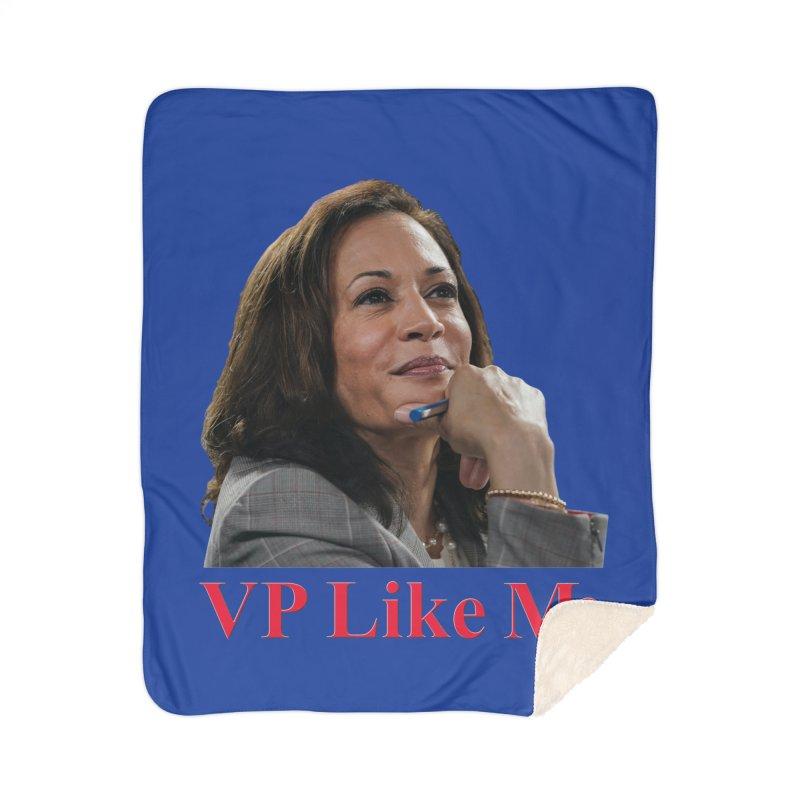 VP Like Me Home Blanket by Resistance Merch