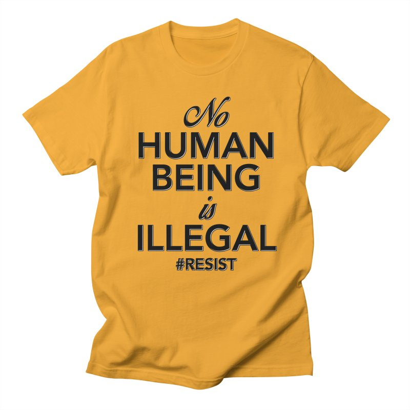 No Human Being is Illegal Men's Regular T-Shirt by Resistance Merch