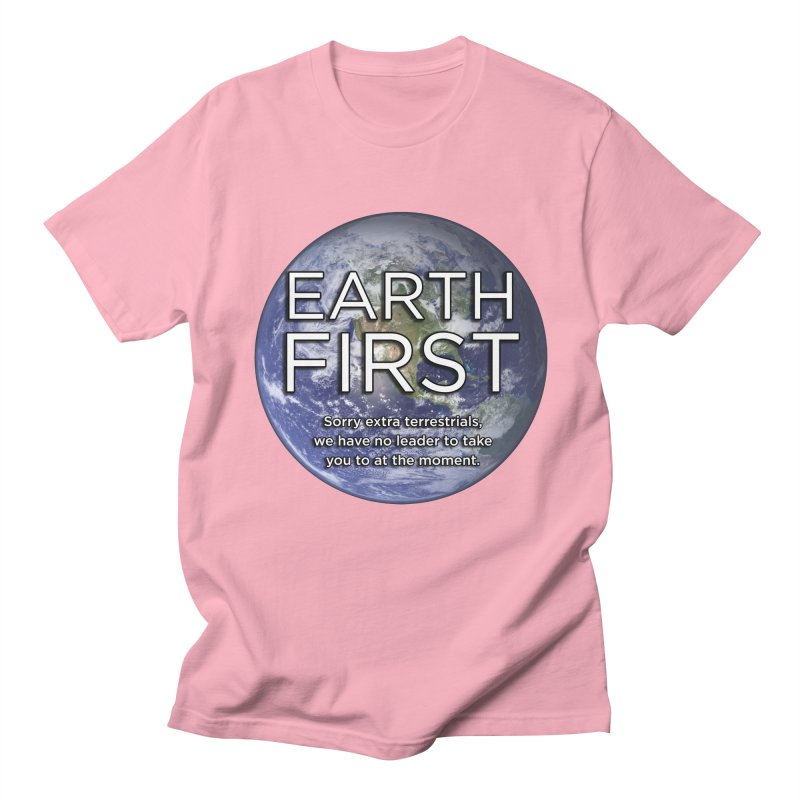 Earth First Men's Regular T-Shirt by Resistance Merch