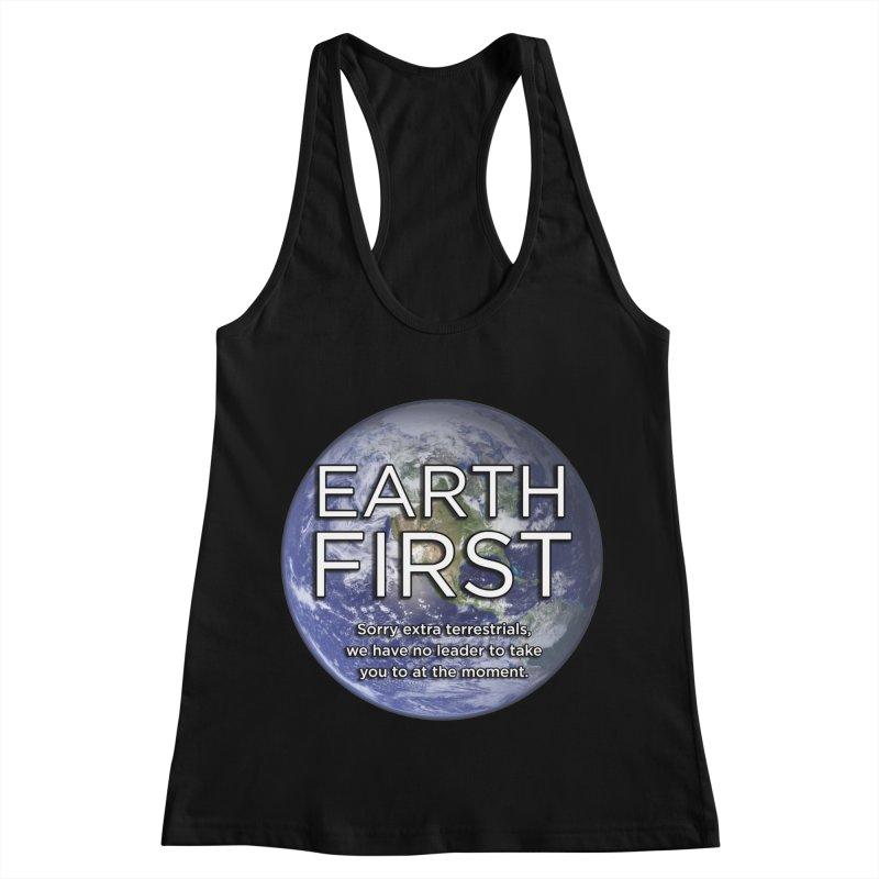 Earth First Women's Racerback Tank by Resistance Merch