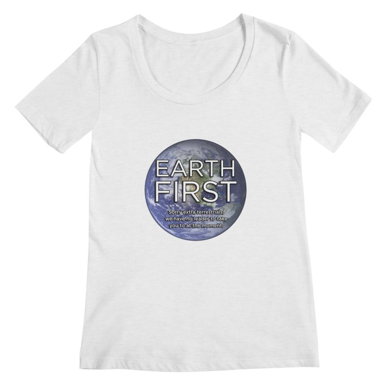 Earth First Women's Regular Scoop Neck by Resistance Merch