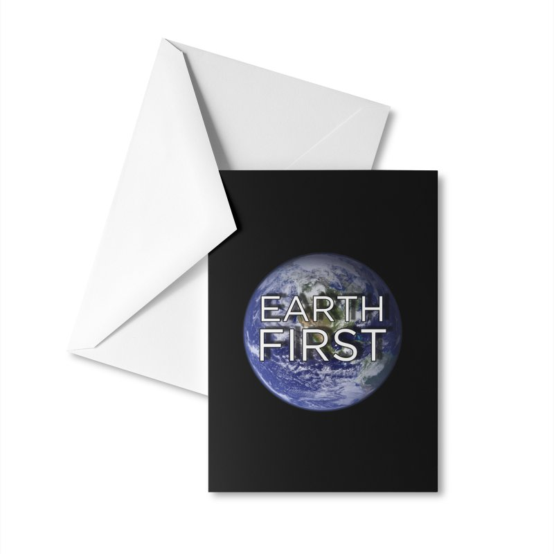 Earth First Accessories Greeting Card by Resistance Merch