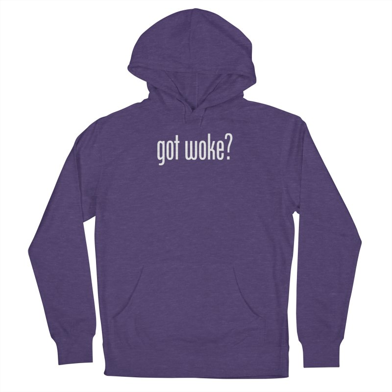 Got Woke? Women's French Terry Pullover Hoody by Resistance Merch
