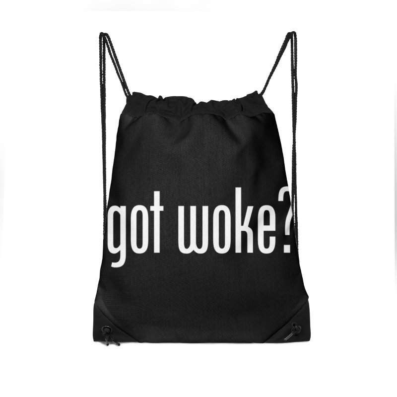 Got Woke? Accessories Drawstring Bag Bag by Resistance Merch