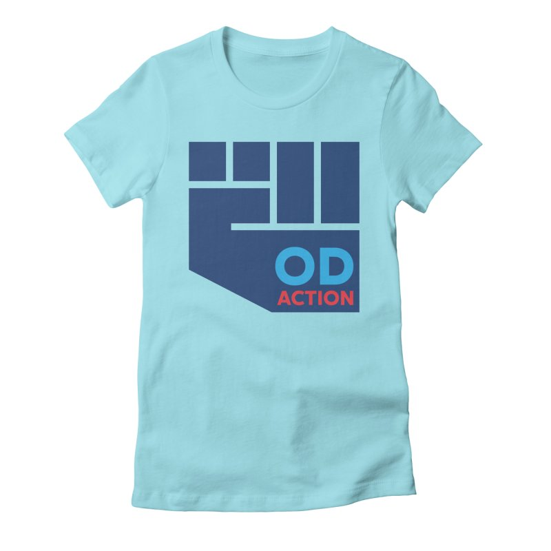OD Action — Full Women's Fitted T-Shirt by Resistance Merch
