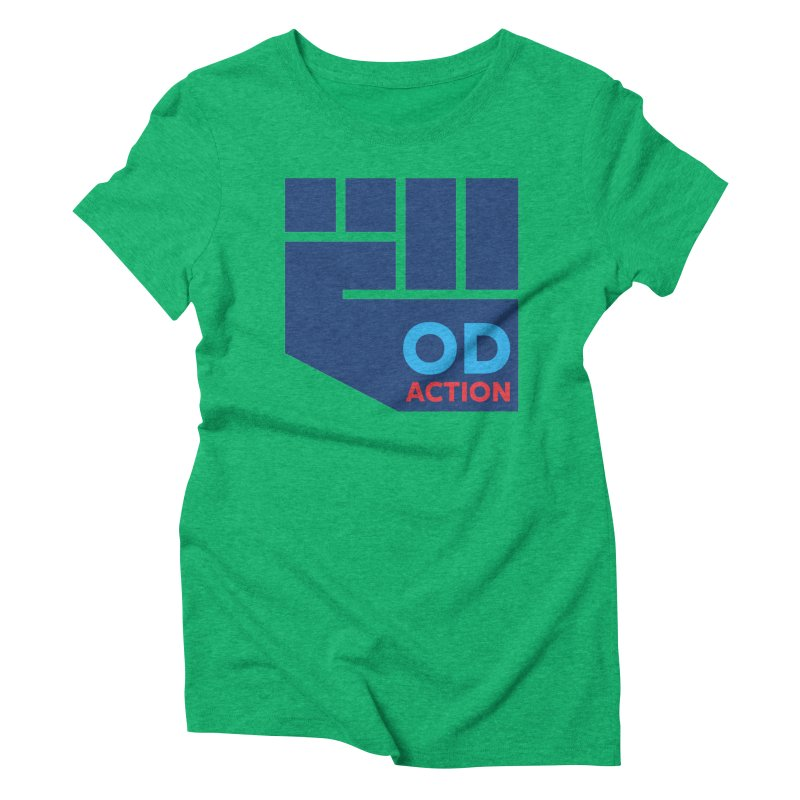 OD Action — Full Women's Triblend T-Shirt by Resistance Merch