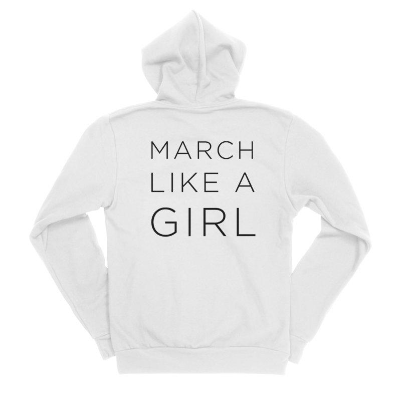 March Like a Girl Men's Sponge Fleece Zip-Up Hoody by Resistance Merch