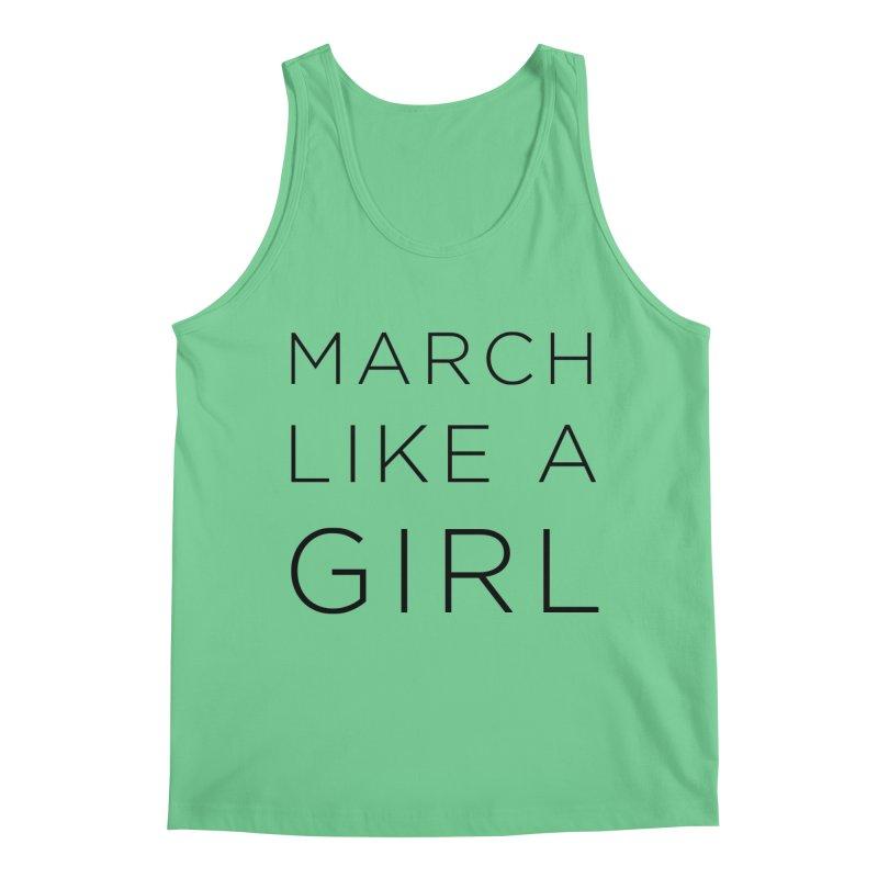 March Like a Girl Men's Regular Tank by Resistance Merch
