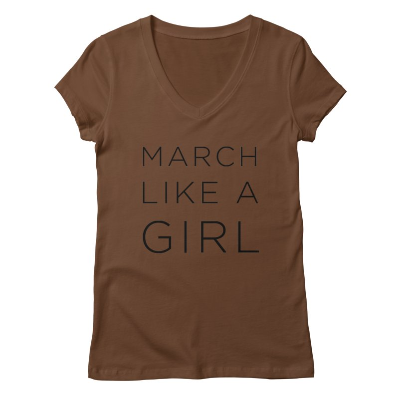 March Like a Girl Women's Regular V-Neck by Resistance Merch