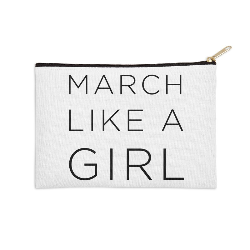 March Like a Girl Accessories Zip Pouch by Resistance Merch