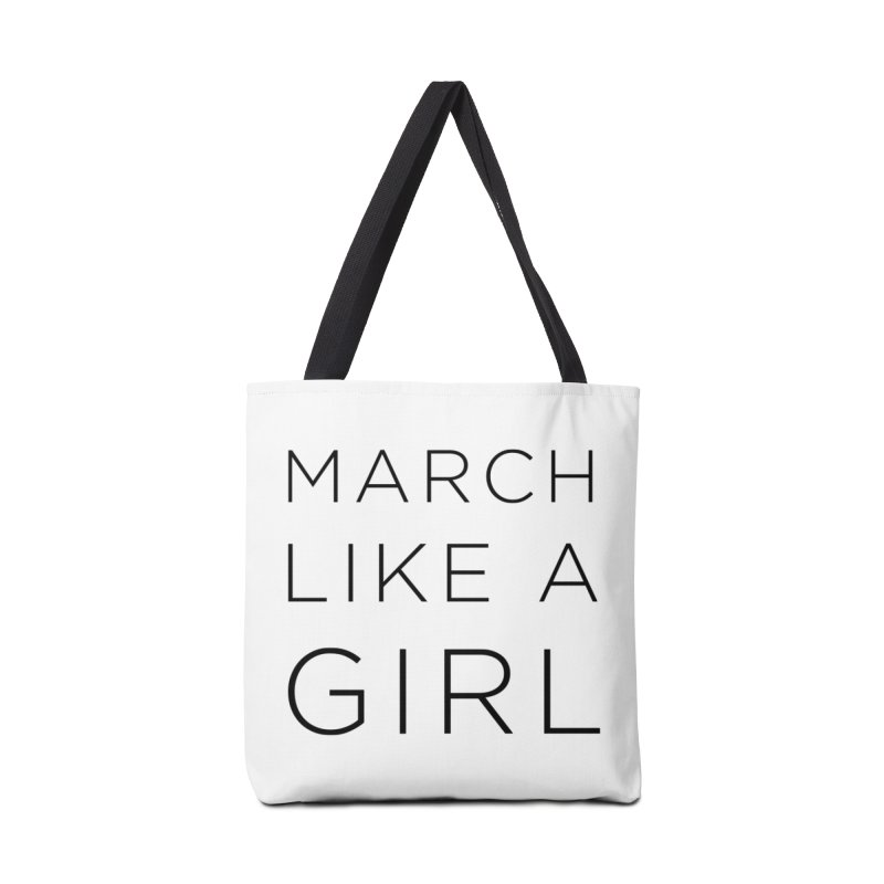 March Like a Girl Accessories Tote Bag Bag by Resistance Merch