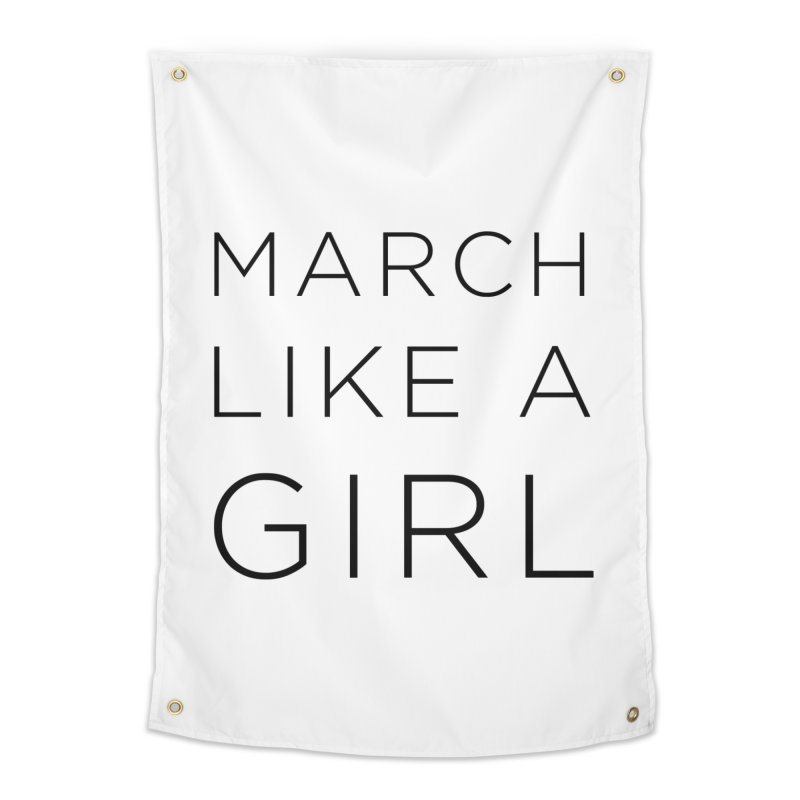 March Like a Girl Home Tapestry by Resistance Merch