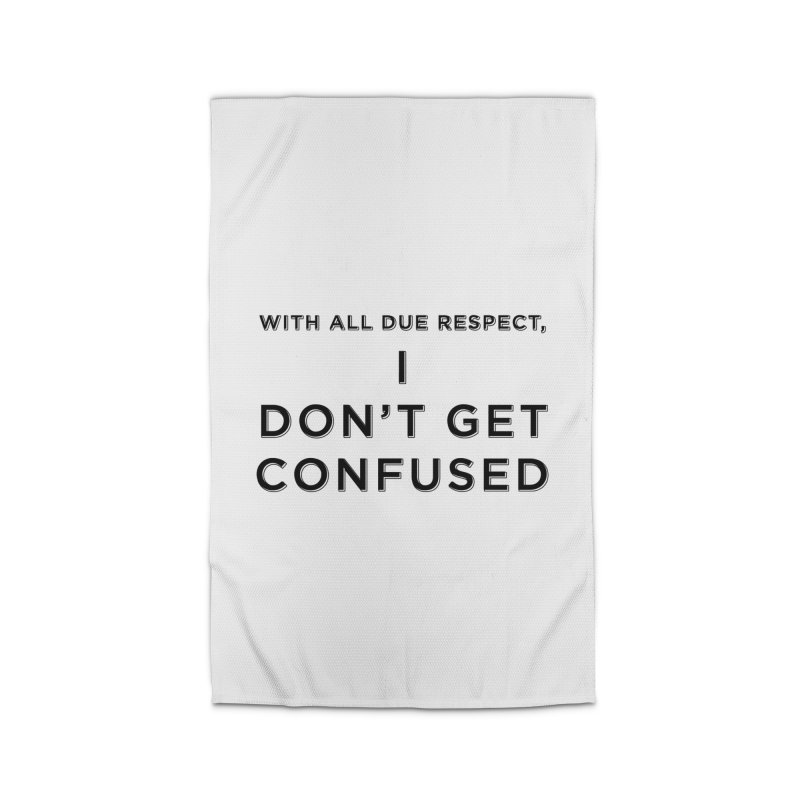 I Don't Get Confused Home Rug by Resistance Merch