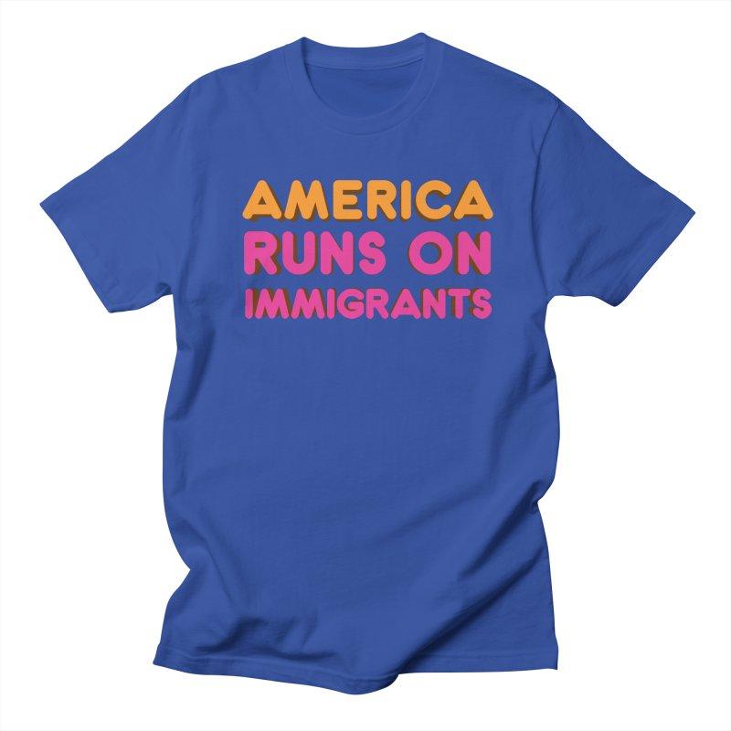 America Runs on Immigrants Women's Regular Unisex T-Shirt by Resistance Merch