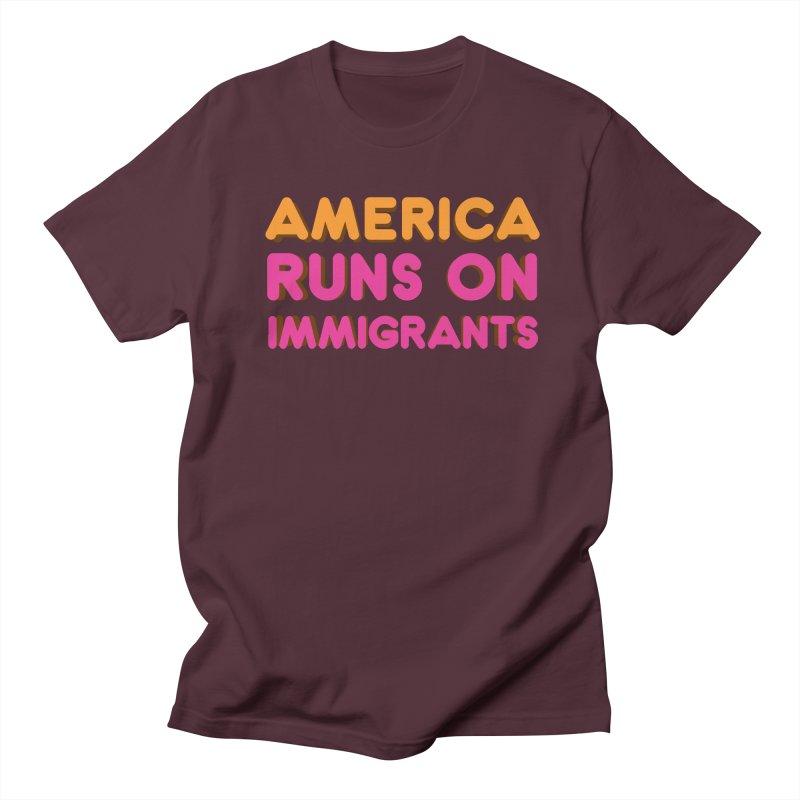 America Runs on Immigrants Men's Regular T-Shirt by Resistance Merch