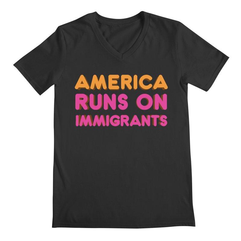 America Runs on Immigrants Men's Regular V-Neck by Resistance Merch