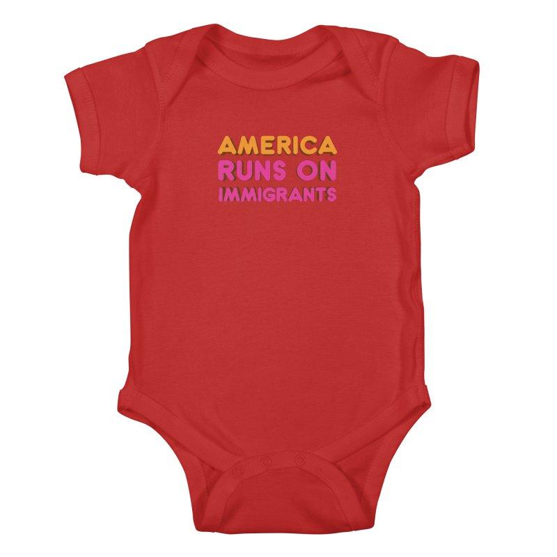 America Runs on Immigrants Kids Baby Bodysuit by Resistance Merch