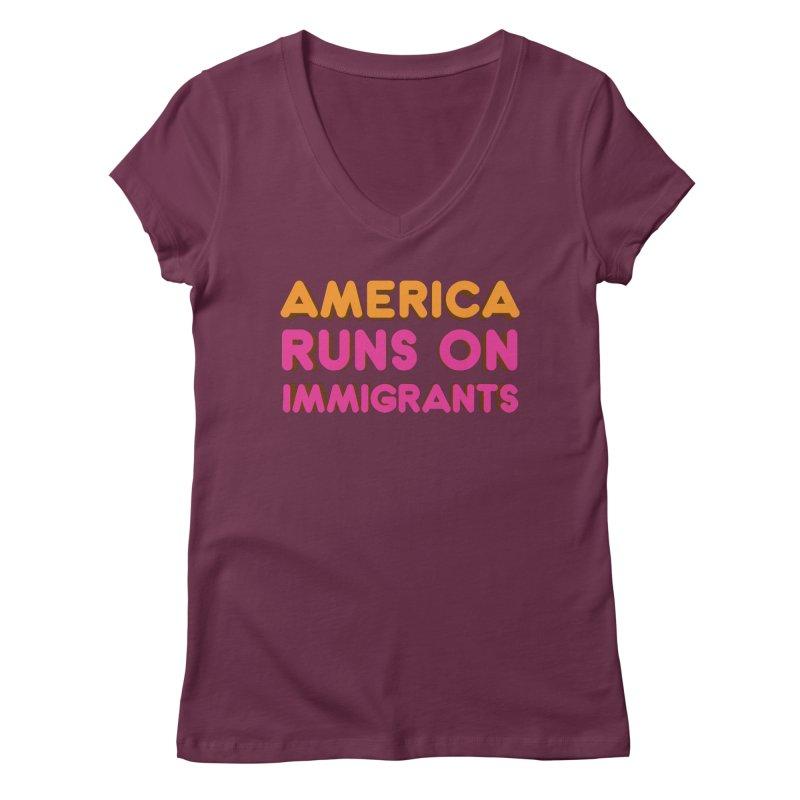 America Runs on Immigrants Women's Regular V-Neck by Resistance Merch