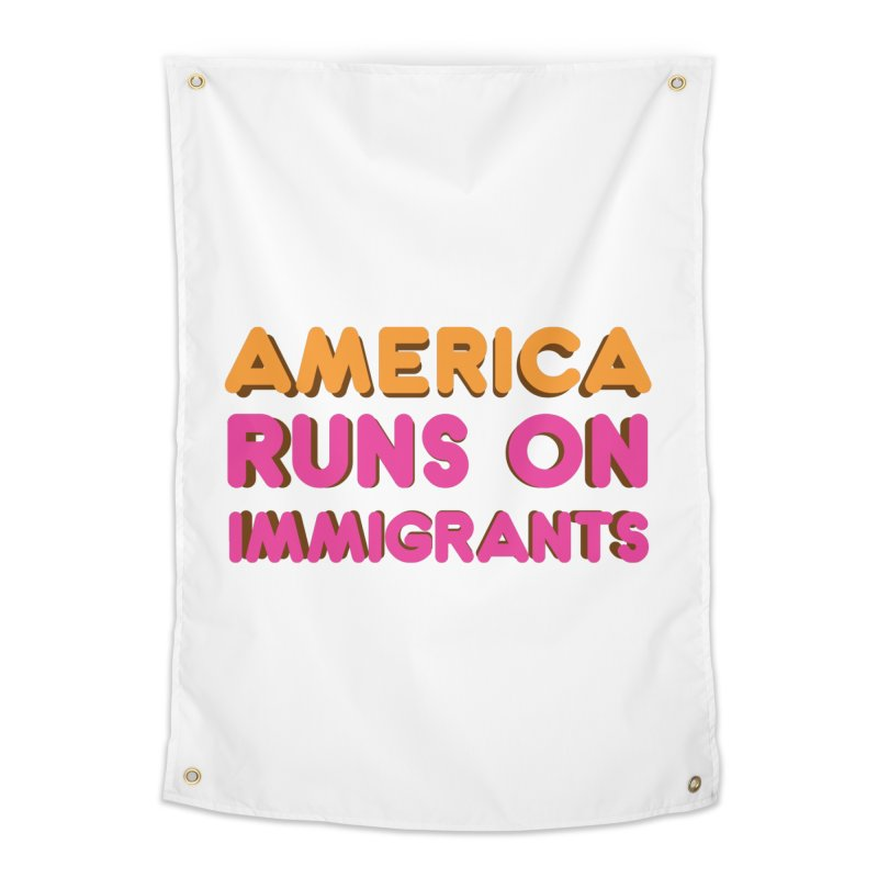 America Runs on Immigrants Home Tapestry by Resistance Merch