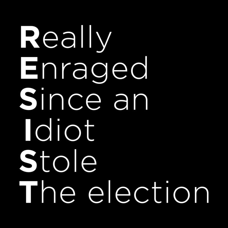 Resist the Idiot Home Fine Art Print by Resistance Merch