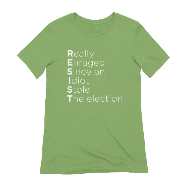 Resist the Idiot Women's Extra Soft T-Shirt by Resistance Merch