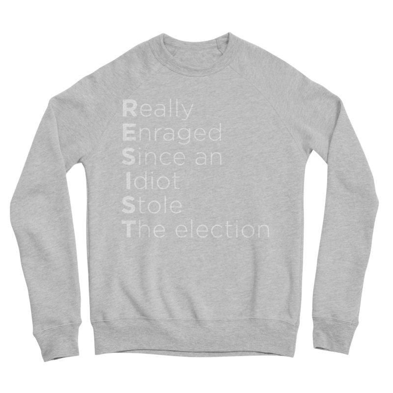 Resist the Idiot Men's Sponge Fleece Sweatshirt by Resistance Merch
