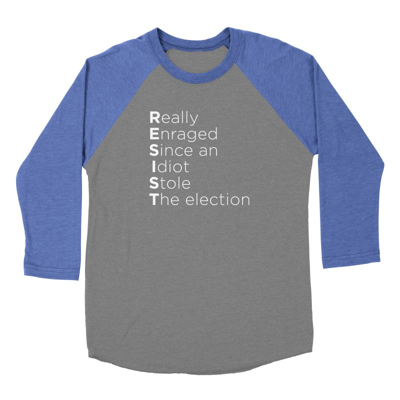 Resist the Idiot Women's Baseball Triblend Longsleeve T-Shirt by Resistance Merch