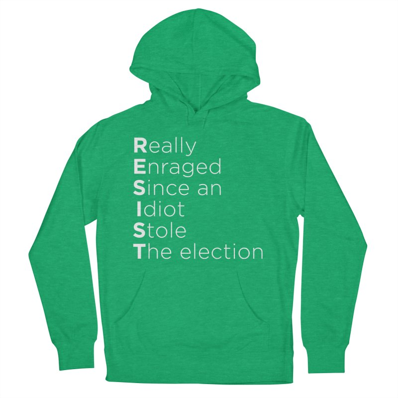 Resist the Idiot Women's French Terry Pullover Hoody by Resistance Merch