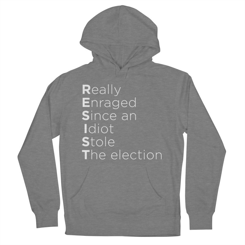 Resist the Idiot Women's Pullover Hoody by Resistance Merch